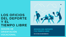 """""""Los oficios del deporte y el tiempo libre"""", sesión de orientación vocacional del Departamento de Juventud de Gijón"""