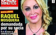 Raquel Mosquera demandada por su socia