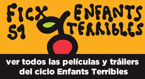 Ciclo Enfants Terribles
