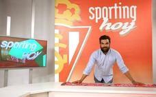 La actualidad rojiblanca, en 'Sporting hoy'