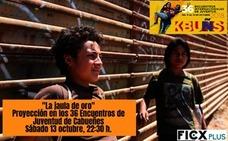 Lo absurdo de las fronteras en la jaula de oro, una de las sesiones de cine de las actividades complementarias de KBUÑS36