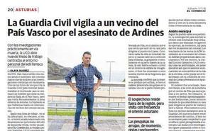 EL COMERCIO adelantó en noviembre que la Guardia Civil vigilaba a un vecino vasco como principal sospechoso del asesinato de Javier Ardines