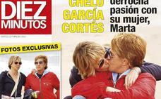 Chelo García Cortés y su mujer, en la portada de 'Diez Minutos'