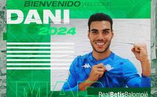 El Betis anuncia el fichaje de Dani Martín